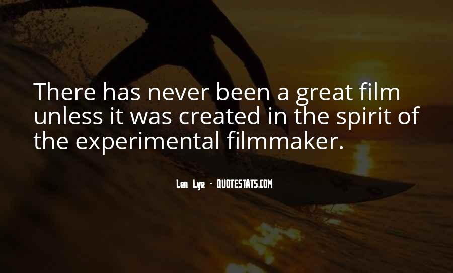 Quotes About Experimental Film #1212461