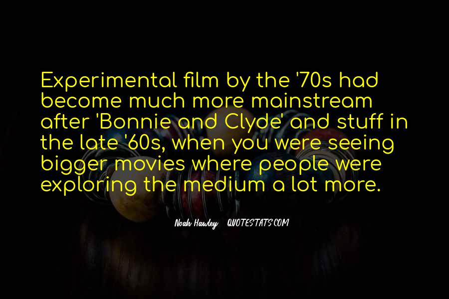 Quotes About Experimental Film #1352878