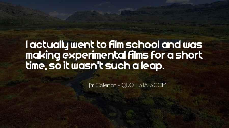 Quotes About Experimental Film #1409053