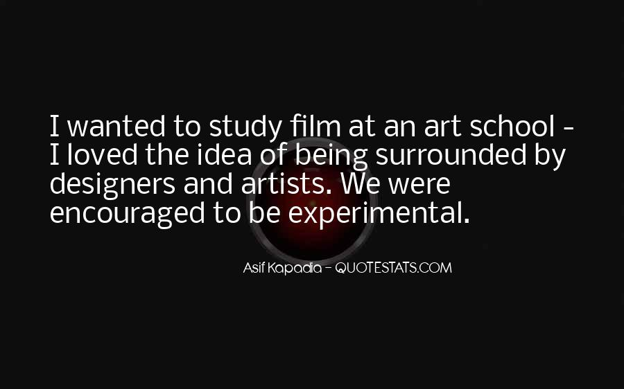 Quotes About Experimental Film #847299