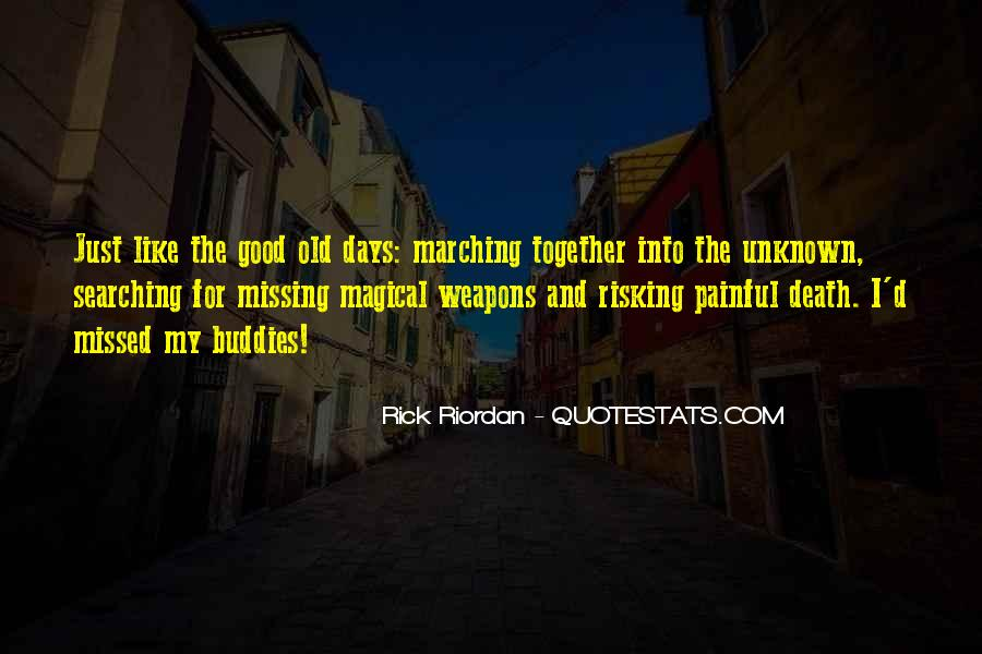 Quotes About Missing Old Days #754300