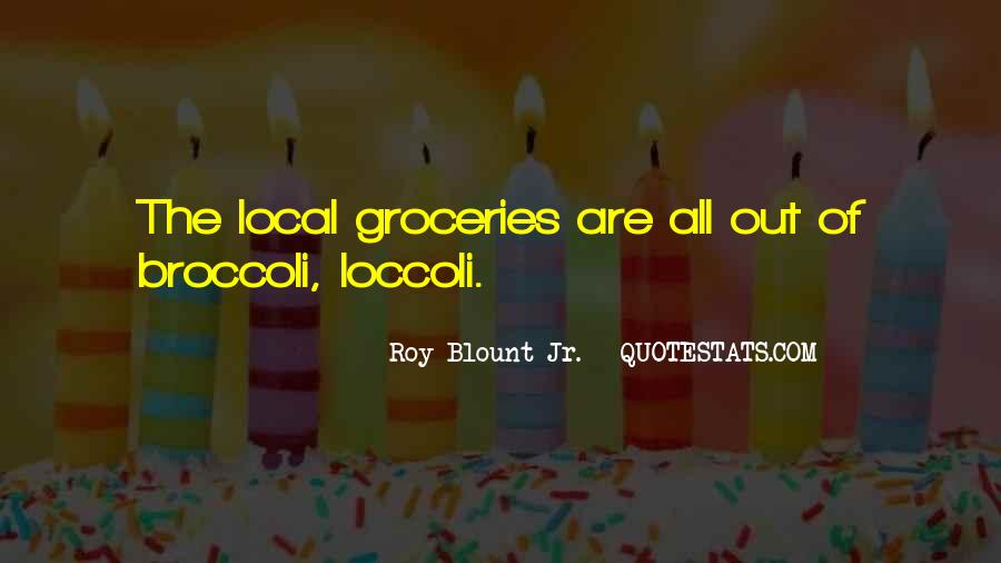 Quotes About Groceries #1469849