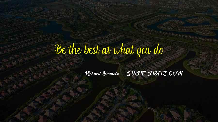 Quotes About Being The Best You #157338