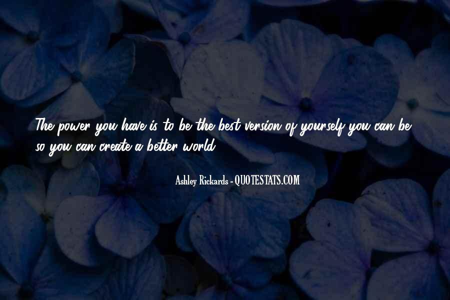 Quotes About Being The Best You #178263