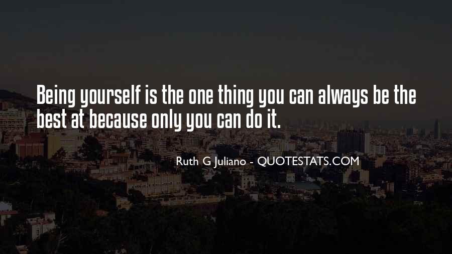 Quotes About Being The Best You #203453