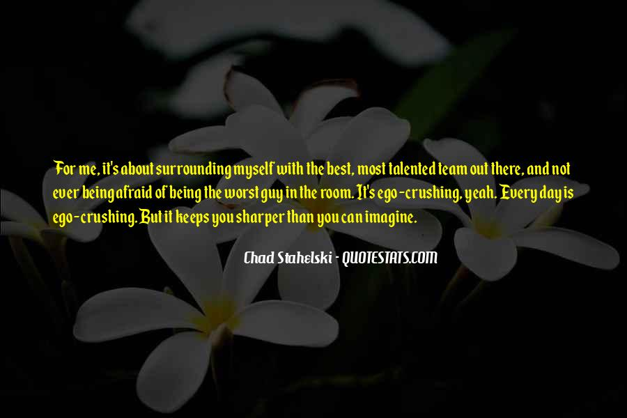 Quotes About Being The Best You #309176