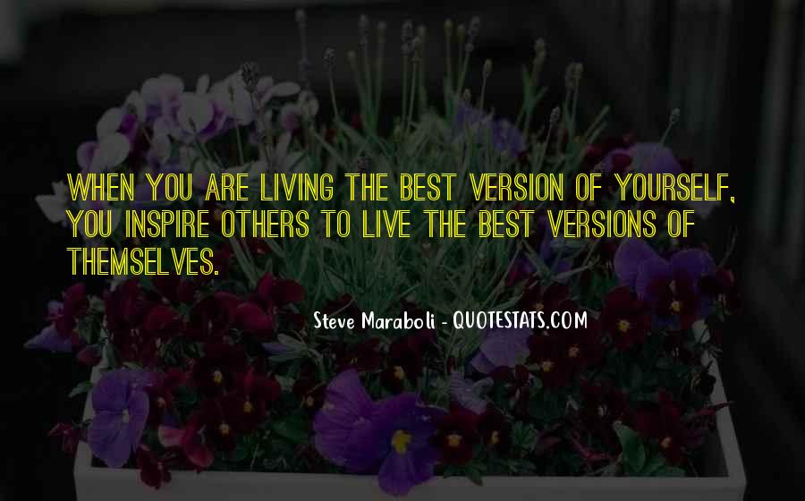 Quotes About Being The Best You #319550