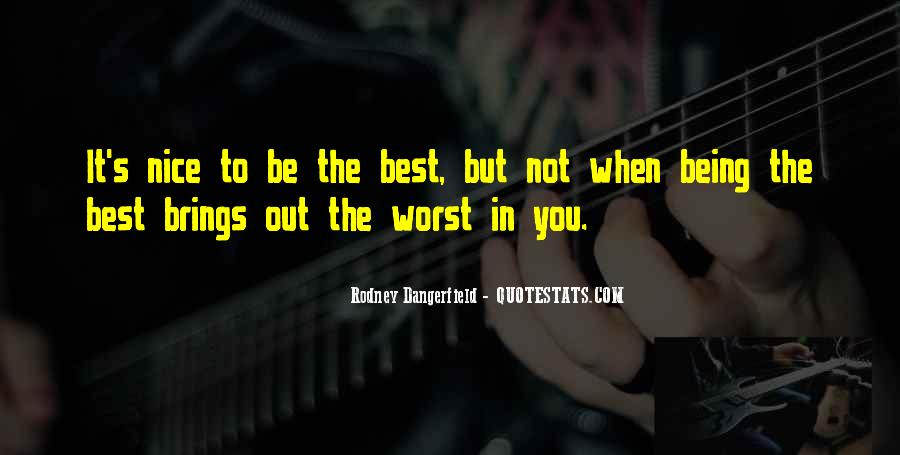Quotes About Being The Best You #352748