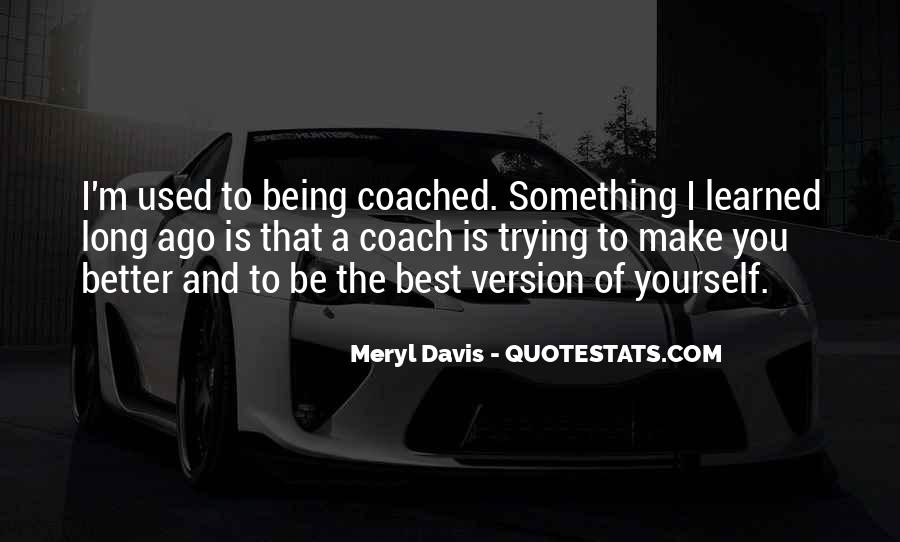 Quotes About Being The Best You #79123
