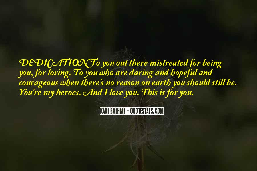 Quotes About Being Mistreated By The One You Love #1220038