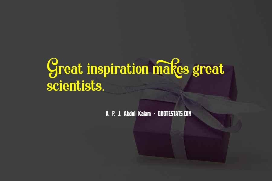 Quotes About Great Scientists #101373