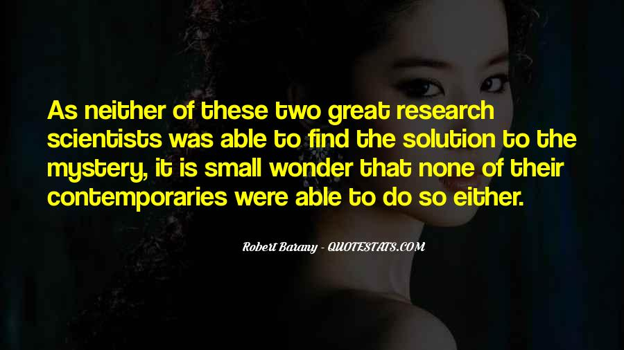 Quotes About Great Scientists #1351761