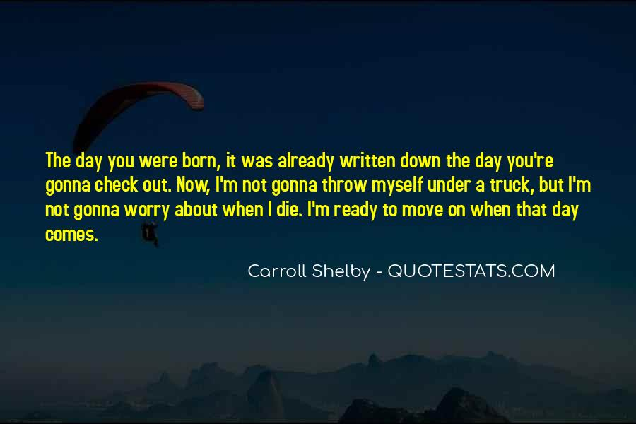Quotes About Not Ready To Move On #1246129