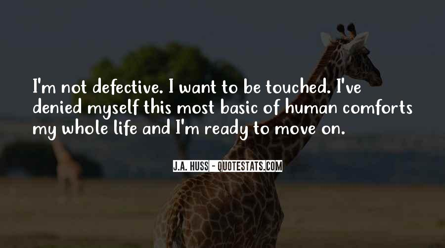 Quotes About Not Ready To Move On #409904