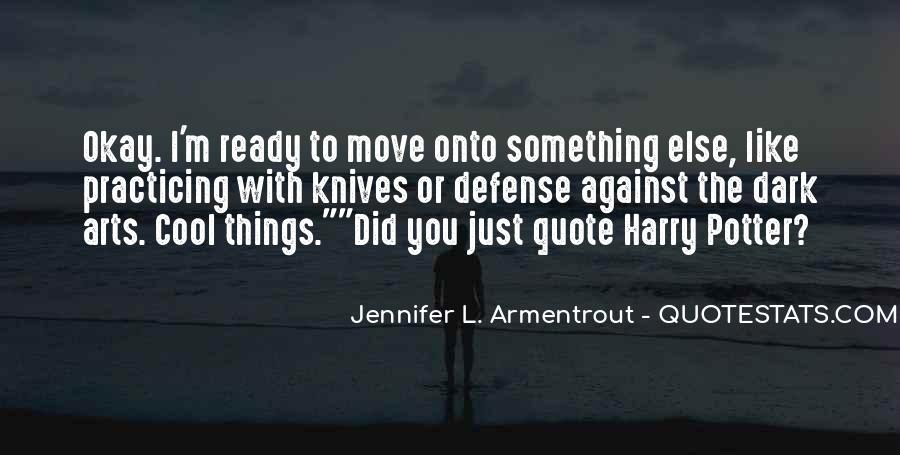 Quotes About Not Ready To Move On #541770