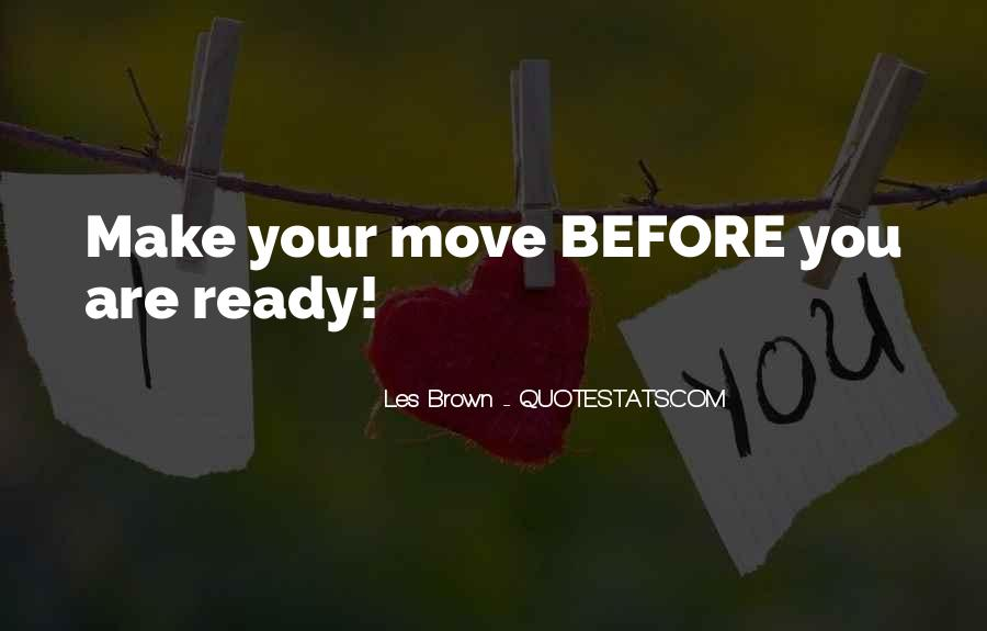Quotes About Not Ready To Move On #549662
