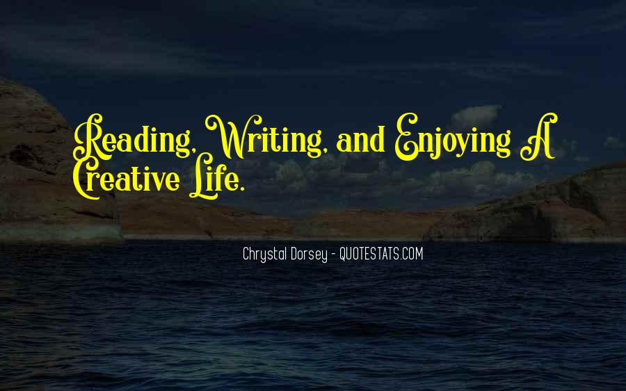 Quotes About Writing And Life #104652