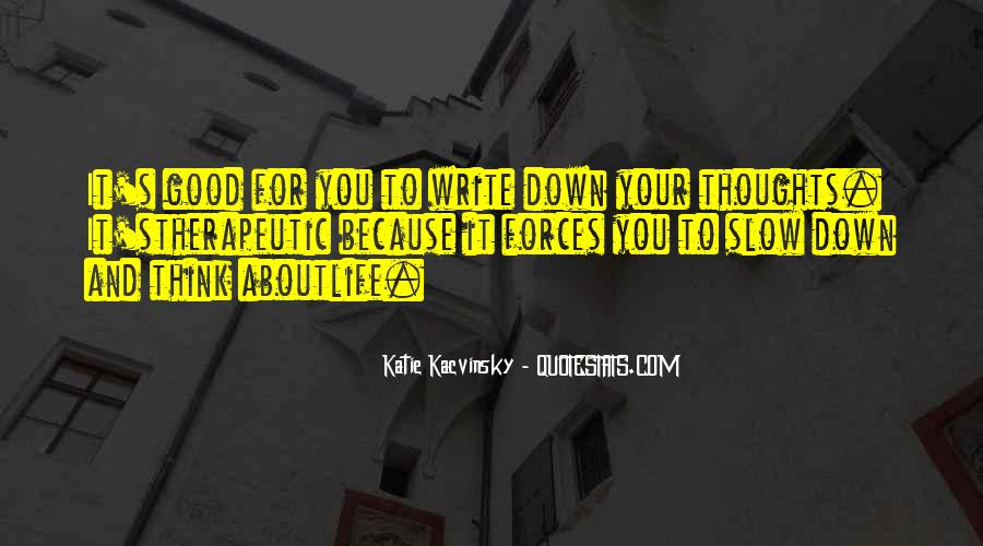 Quotes About Writing And Life #56332
