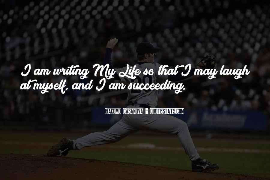 Quotes About Writing And Life #73531