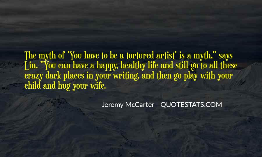 Quotes About Writing And Life #93748