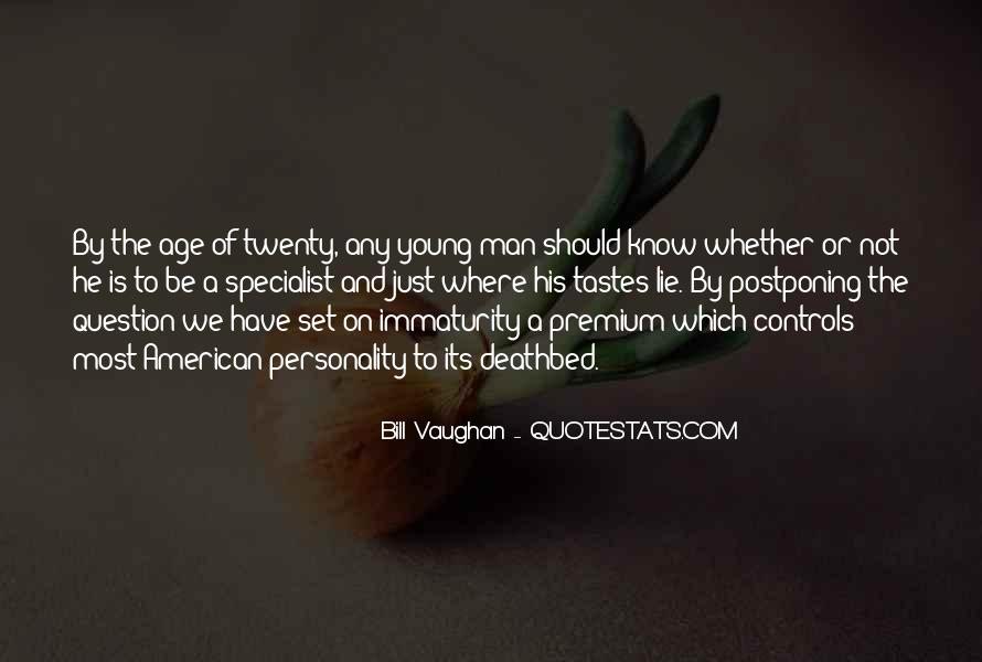 Quotes About Maturity And Age #1065875
