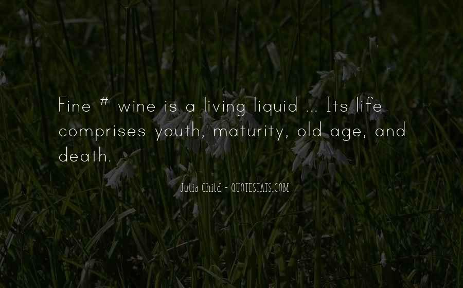 Quotes About Maturity And Age #1343701