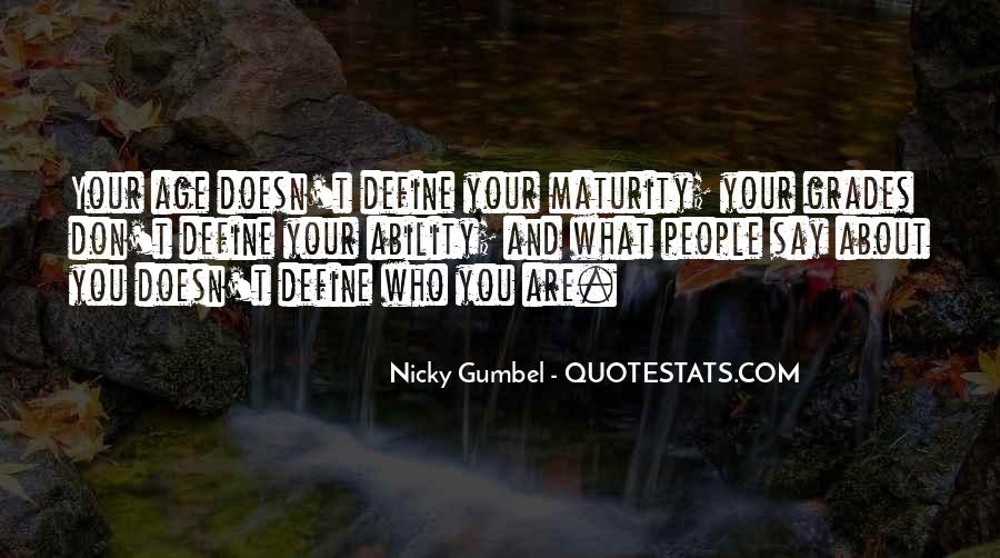 Quotes About Maturity And Age #1490693