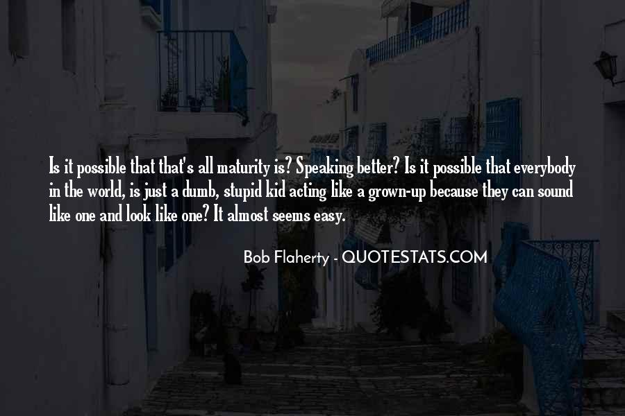 Quotes About Maturity And Age #1784953