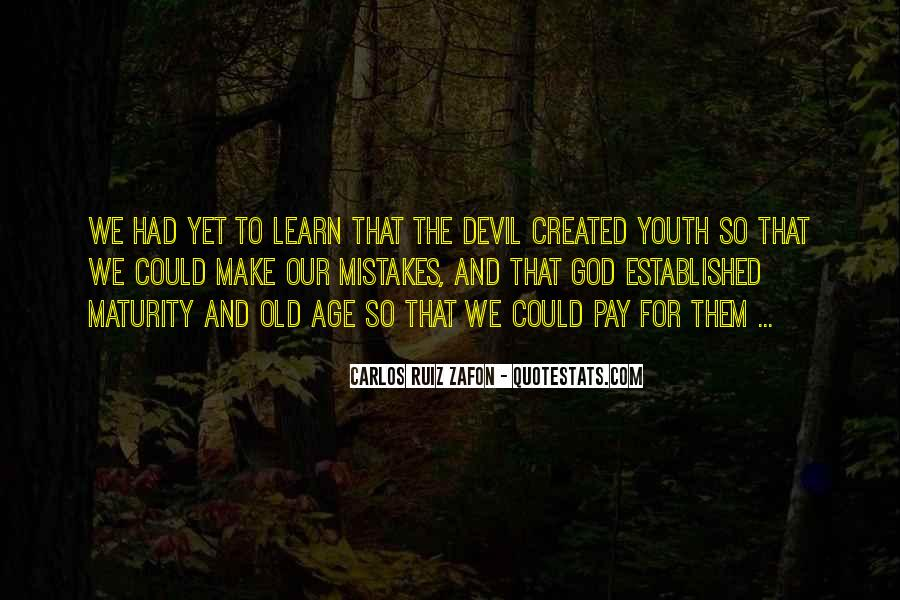 Quotes About Maturity And Age #277694