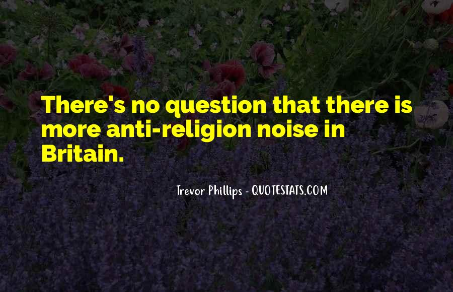 Quotes About Anti Religion #1324332