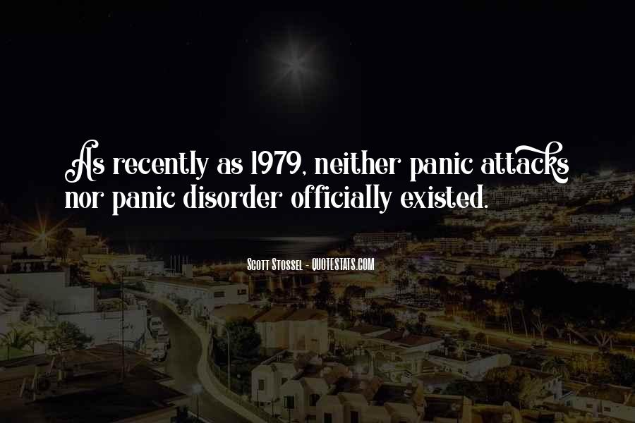Quotes About Having Panic Attacks #1089711