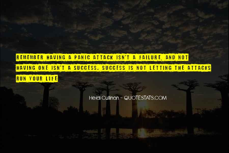 Quotes About Having Panic Attacks #1111752