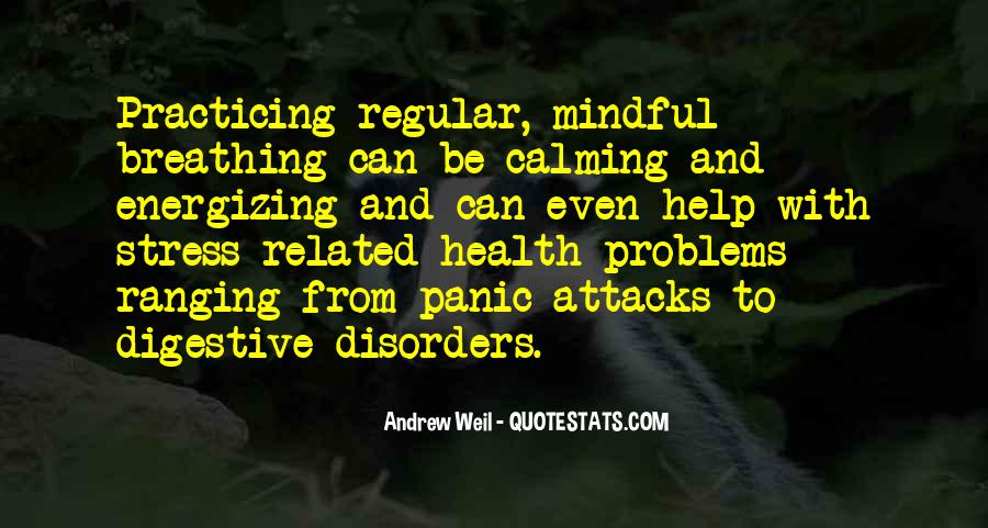 Quotes About Having Panic Attacks #1129524