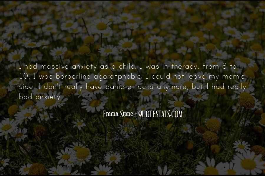 Quotes About Having Panic Attacks #1170761