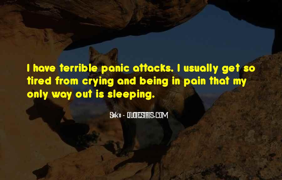 Quotes About Having Panic Attacks #161358