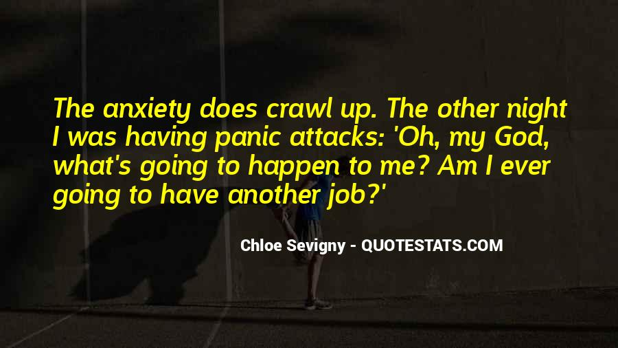 Quotes About Having Panic Attacks #1827556