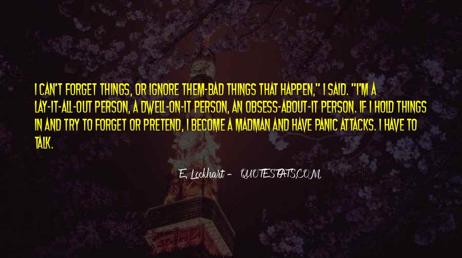 Quotes About Having Panic Attacks #211490