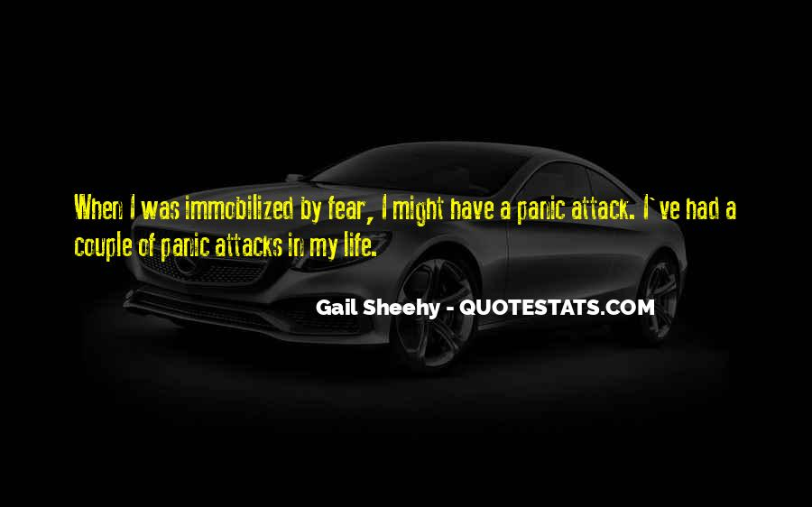 Quotes About Having Panic Attacks #977386