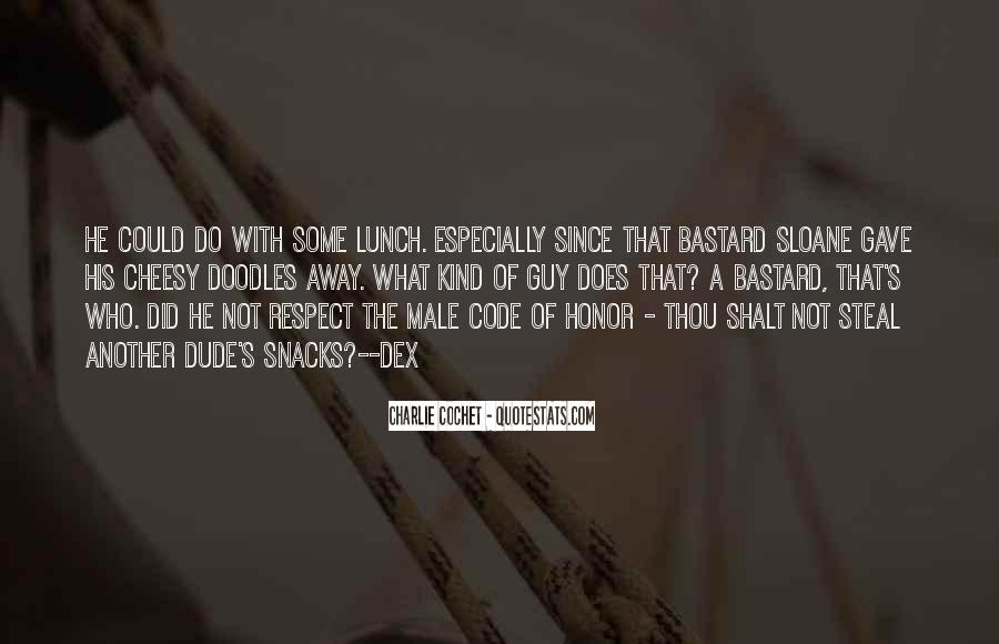 Quotes About Code Of Honor #53216
