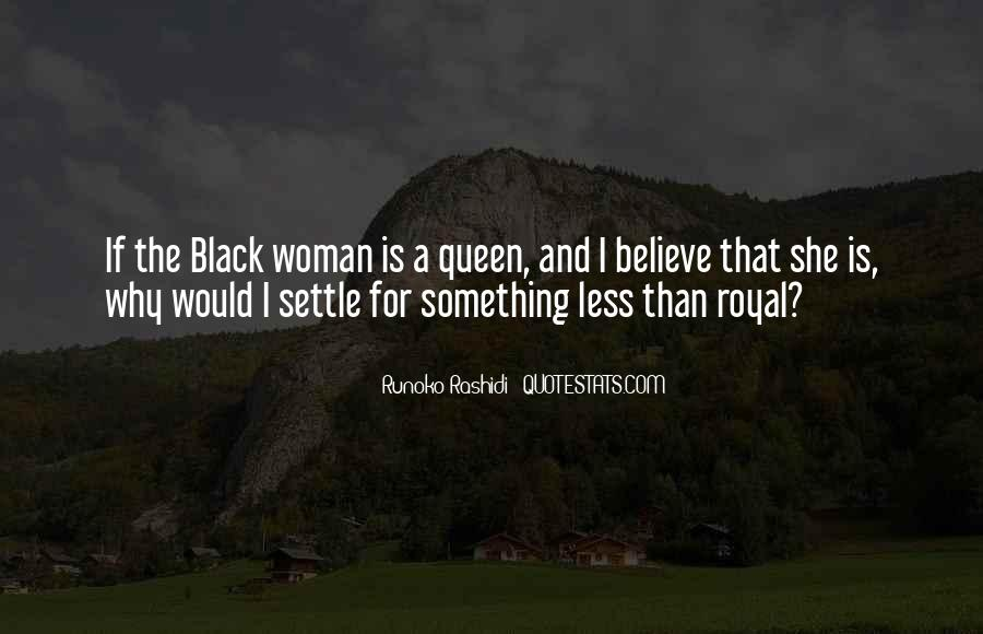 Quotes About Black Queens #899829