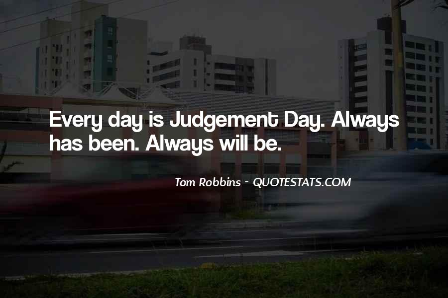 Quotes About The Day Of Judgement #641815