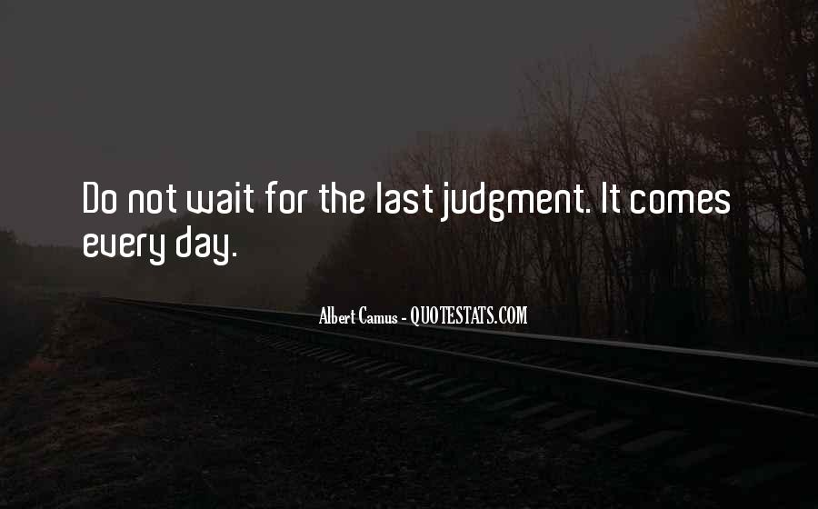 Quotes About The Day Of Judgement #862689