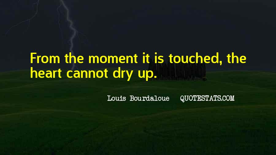 Quotes About Touched #43307