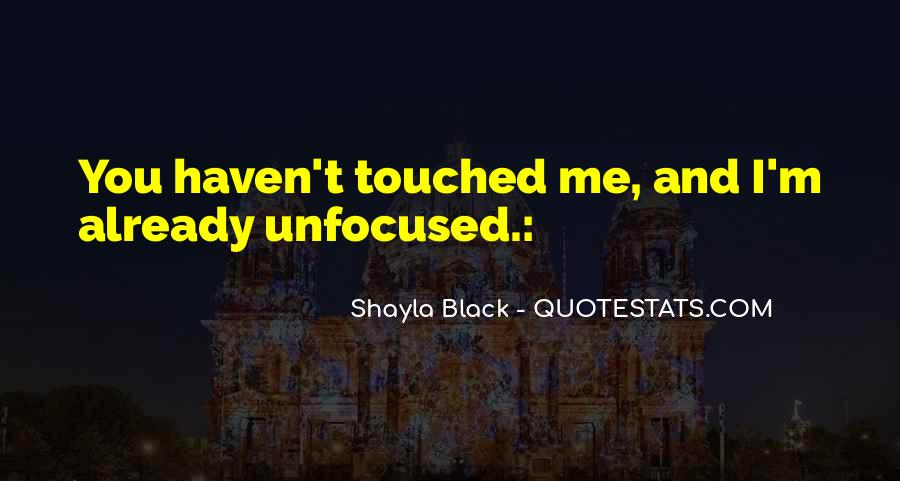 Quotes About Touched #69533