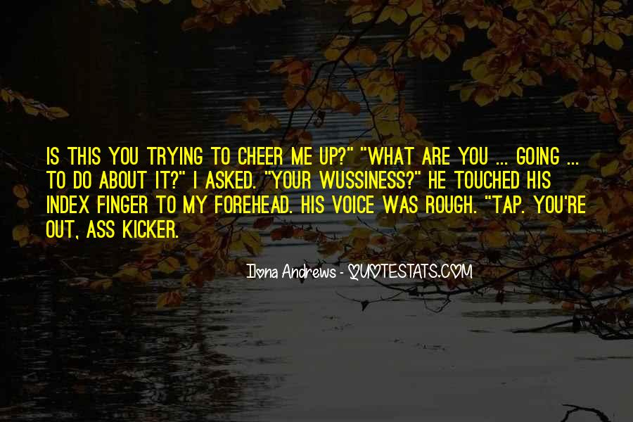 Quotes About Touched #75921