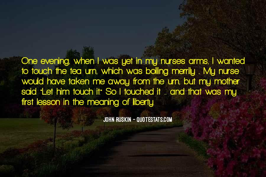 Quotes About Touched #80479