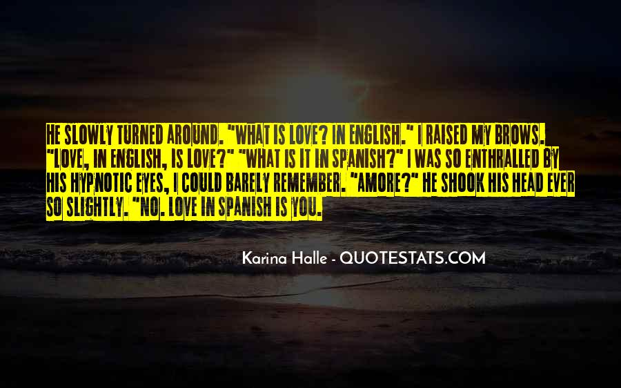 Quotes About Love Spanish And English #1144862