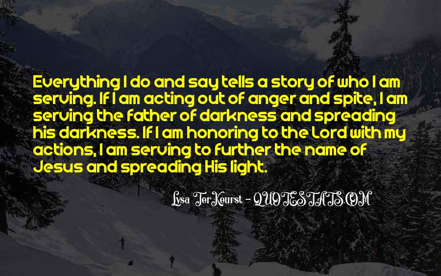 Quotes About Spreading Light #216083