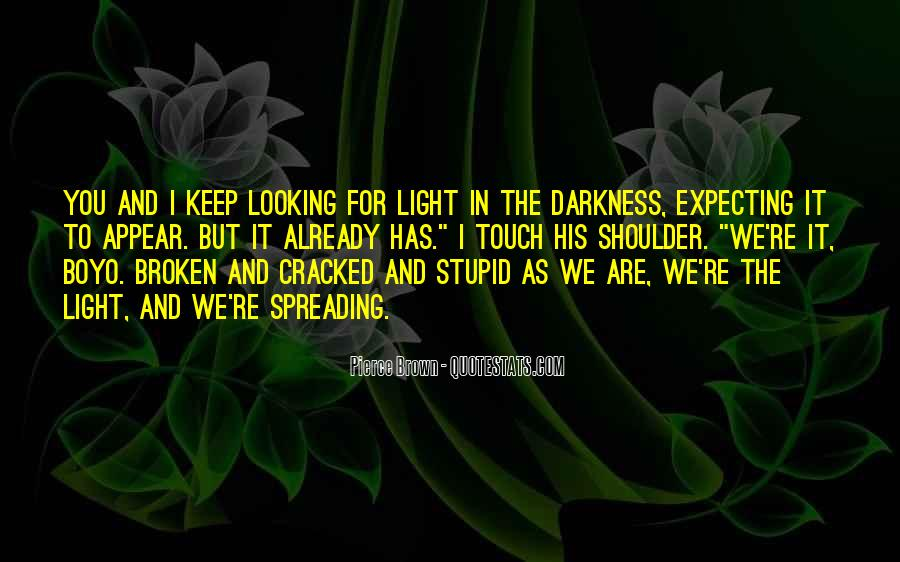 Quotes About Spreading Light #566991