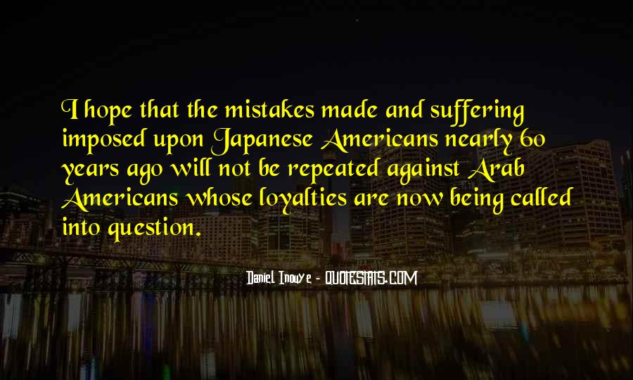 Quotes About Loyalties #1006672